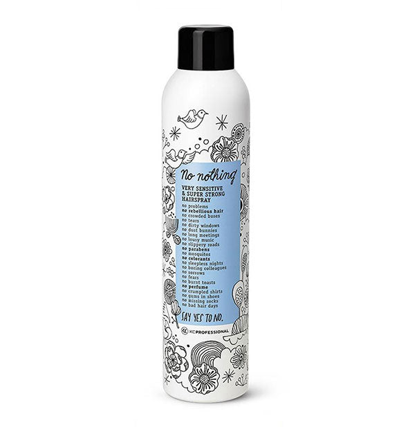 A can of No Nothing Very Sensitive & Super Strong Hairspray with black cap and blue label surrounded by bird and flower illustrations.
