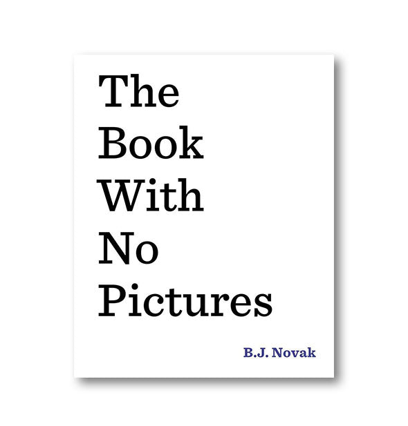 Minimalist cover of The Book With No Pictures by B.J. Novak