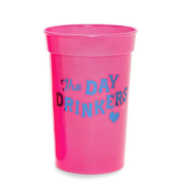 Pink Plastic Cup with Blue Foil Text The Day Drinkers