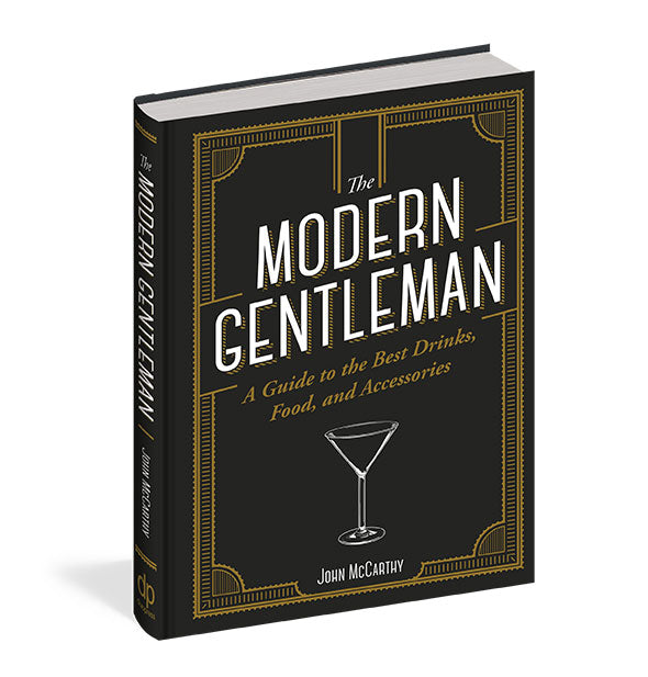 Black and gold cover of The Modern Gentleman: A Guide to the Best Drinks, Food, and Accessories by John McCarthy
