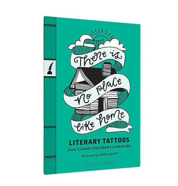 There Is No Place Like Home Literary Tattoos from Classic Children's Literature