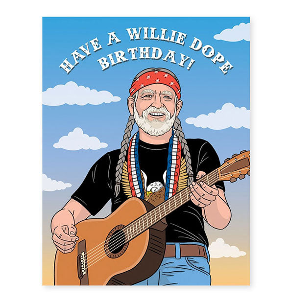The Found - Willie Nelson Have A Willie Dope Birthday Card (4460637814854)