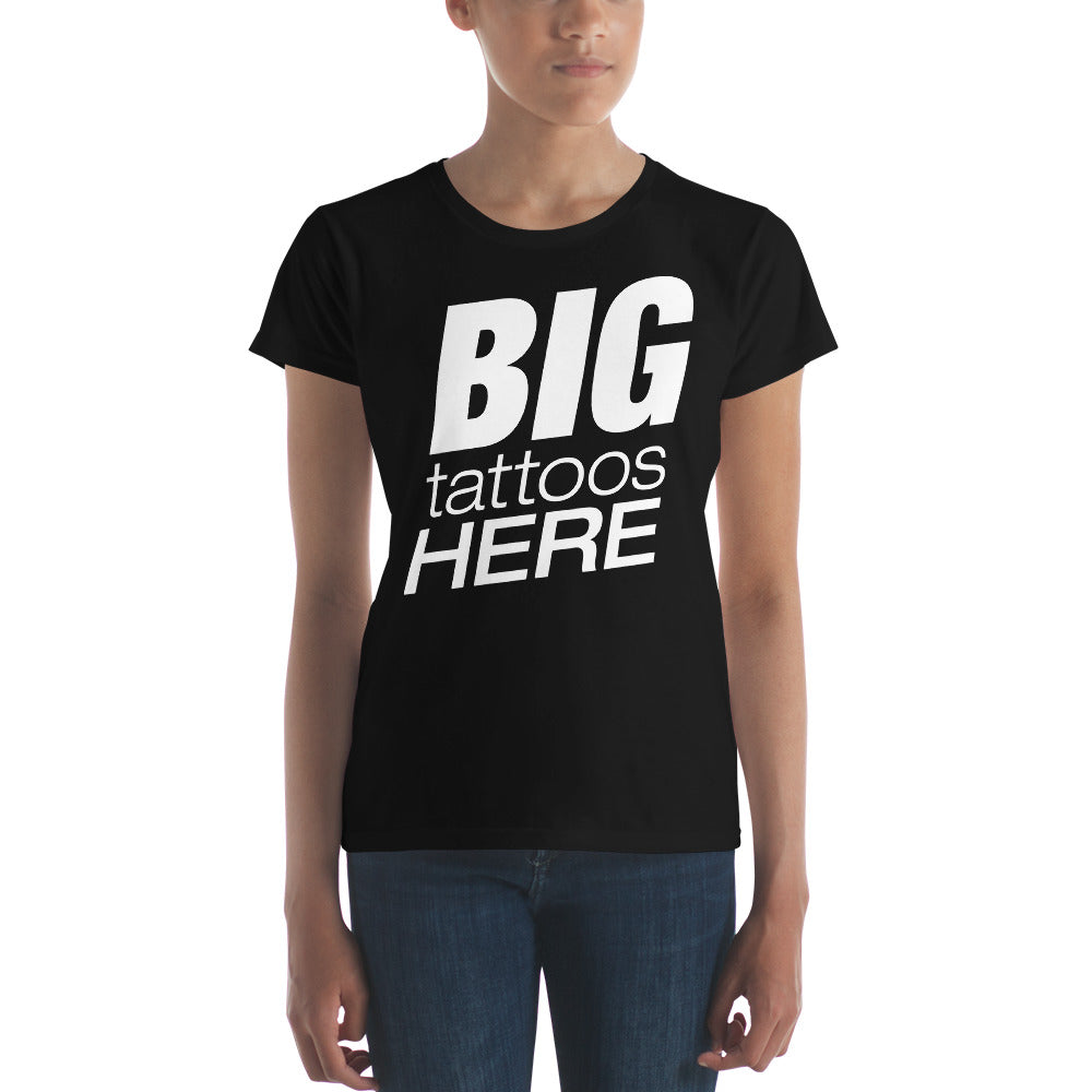 B I G T A T T O O S (White) Women's short sleeve t-shirt