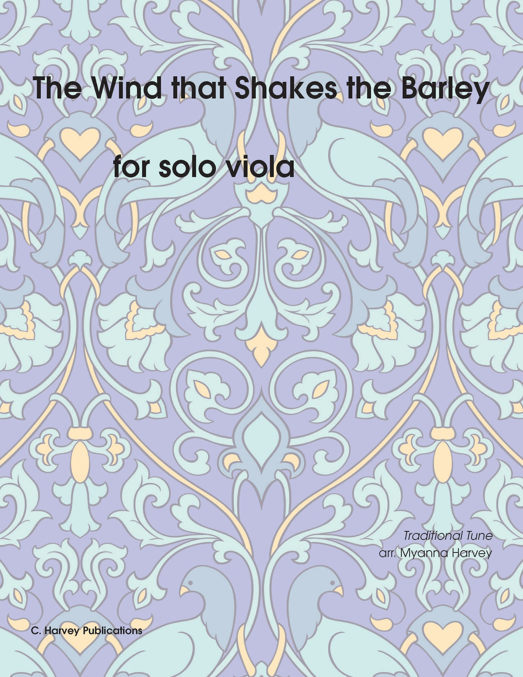 The Wind that Shakes the Barley for Solo Viola - Variations on an Unaccompanied Fiddle Tune - PDF download