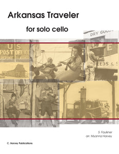 Arkansas Traveler for Solo Cello - Variations on an Unaccompanied Fiddle Tune - PDF download