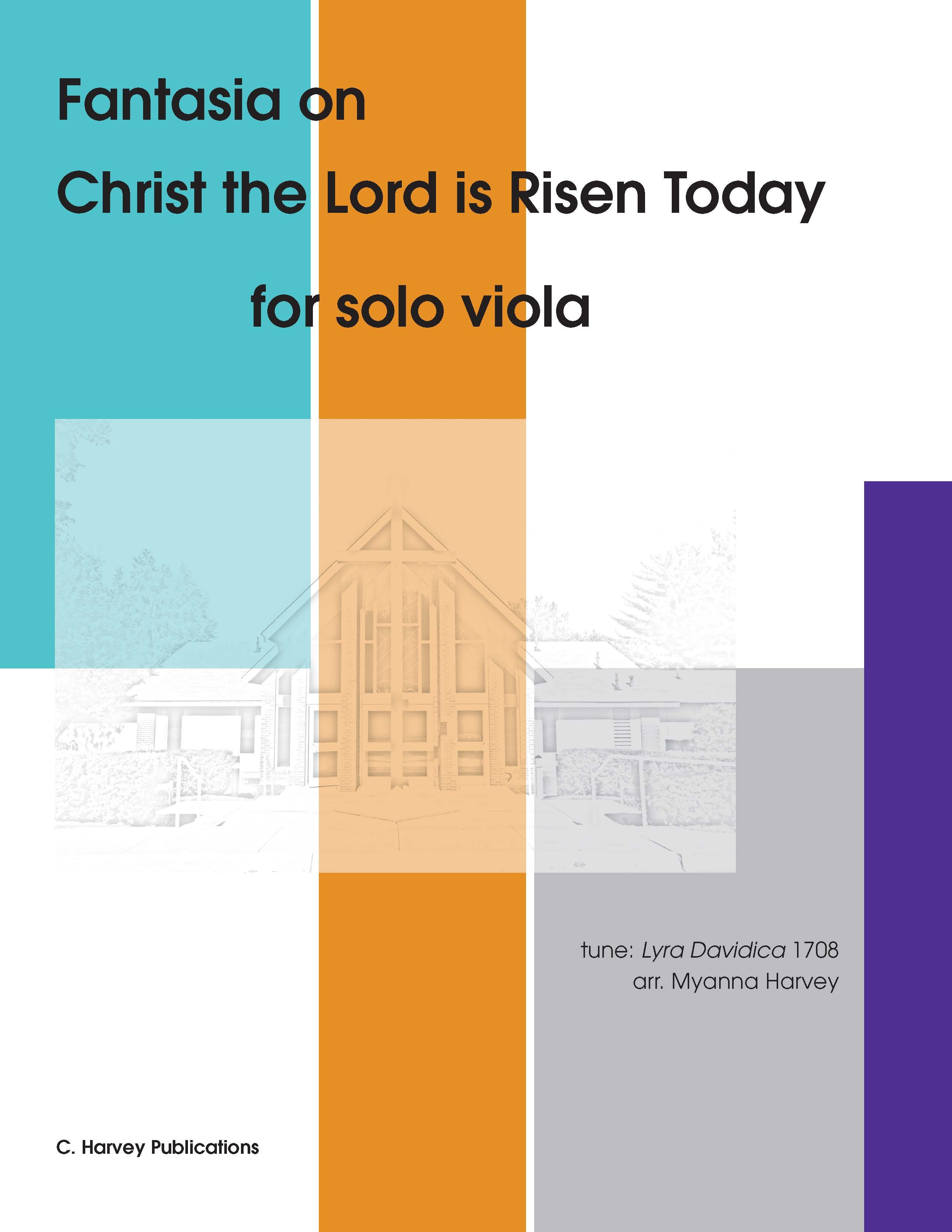"Fantasia on ""Christ the Lord is Risen Today"" for Solo Viola - an Easter Hymn - PDF download"