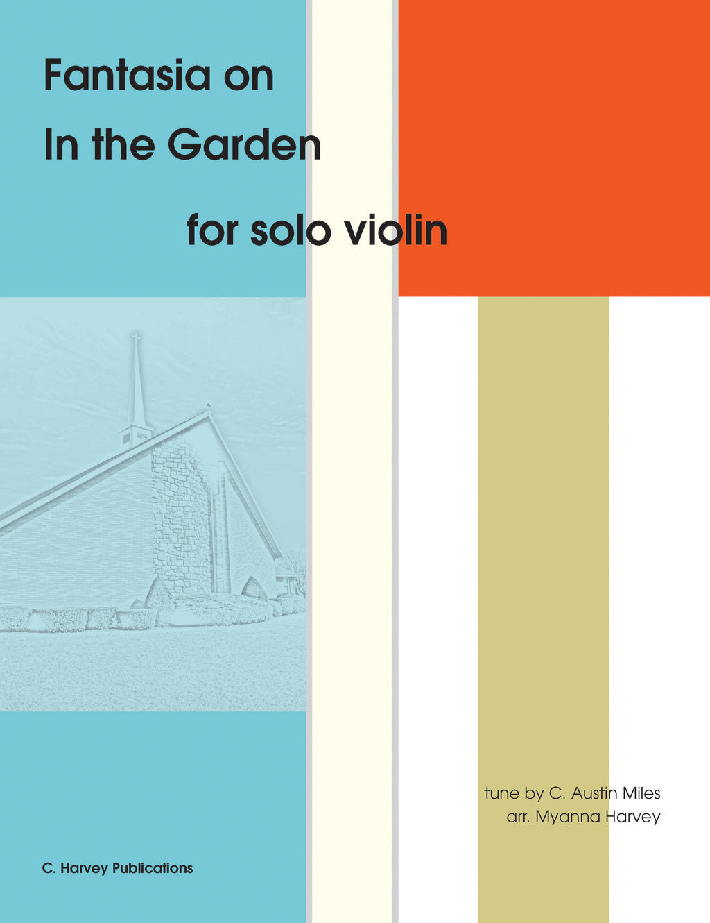 "Fantasia on ""In the Garden"" for Solo Violin - an Easter Hymn - PDF Download"