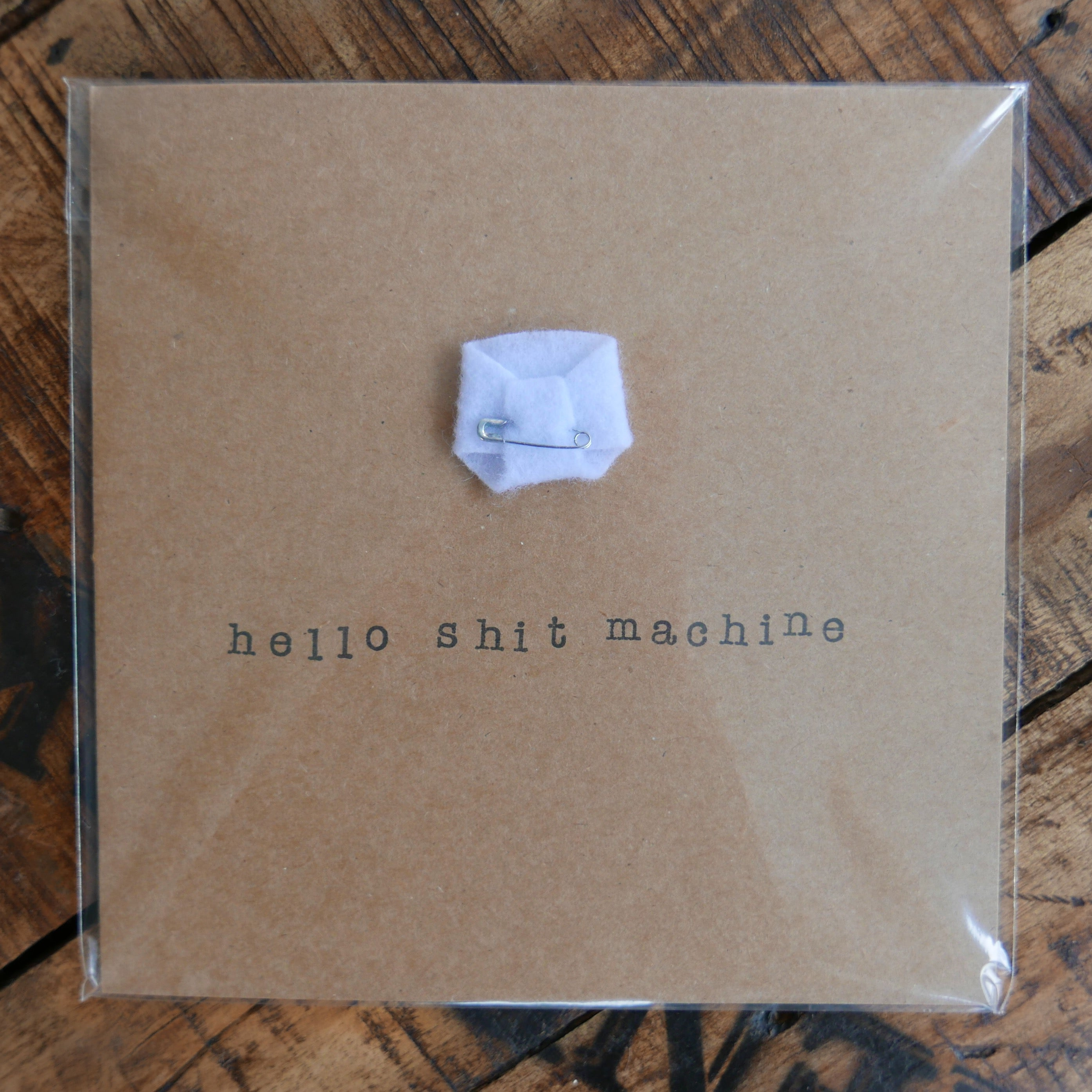 Hello Sh*t Machine - Greeting Card