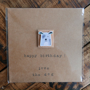 Happy Birthday! Love The Dog - Greeting Card