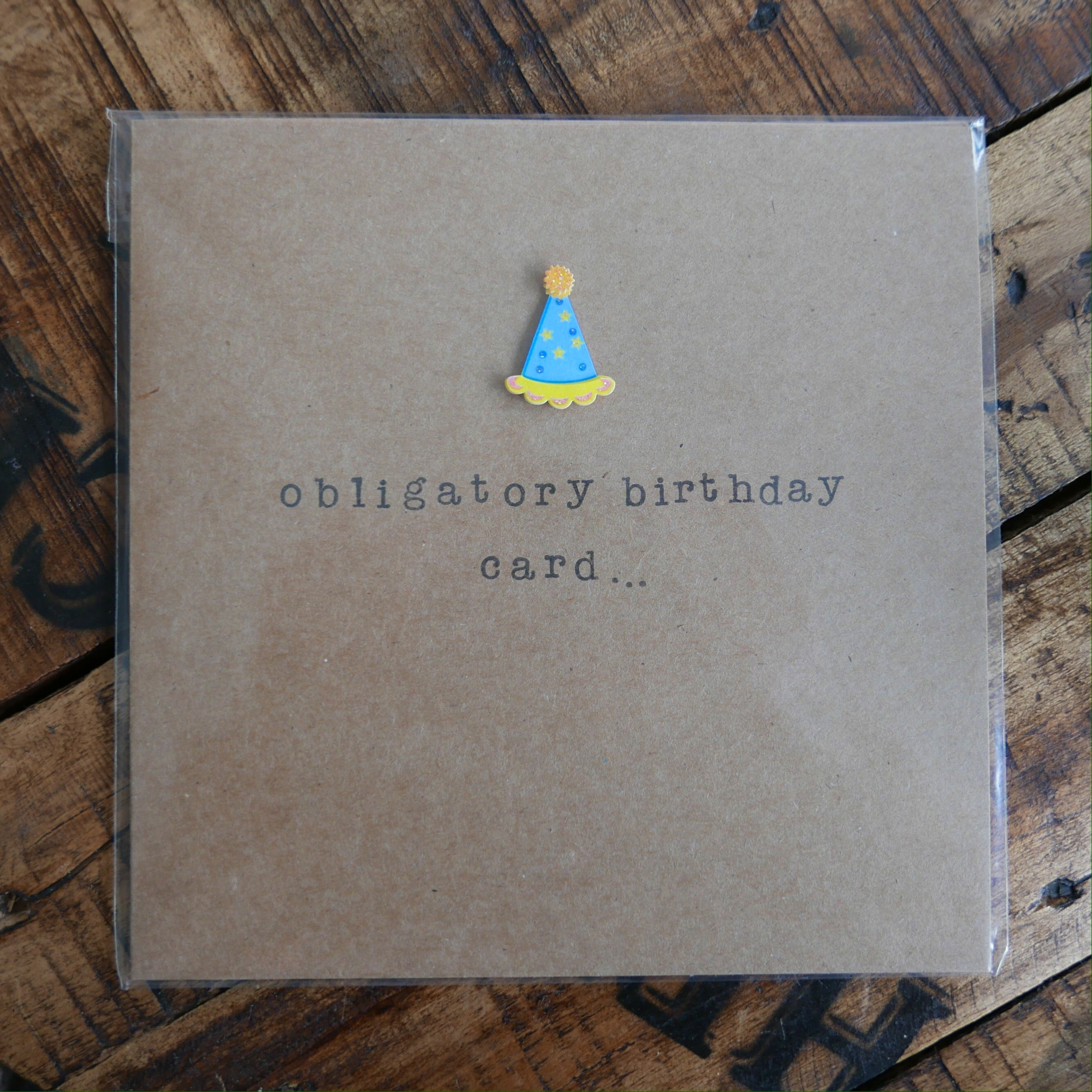 Obligatory Birthday Card - Greeting Card