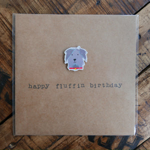 Happy Fluffin Birthday - Greeting Card