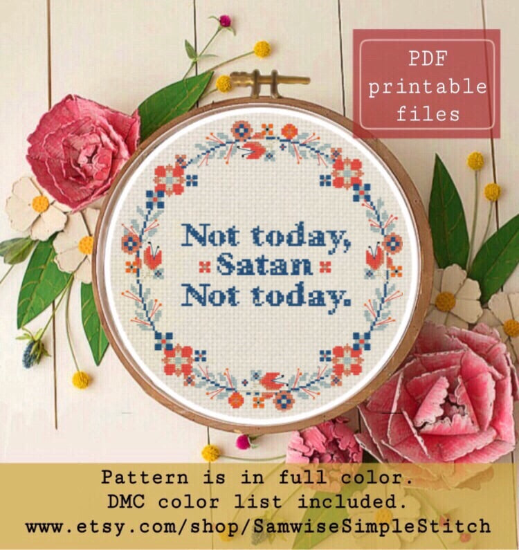Funny Text Embroidery Project Dark Humor Fight Depression DIY craft Not Today Satan Cross Stitch Pattern Instant Download PDF Pattern