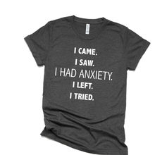 Load image into Gallery viewer, Anxiety T-Shirt