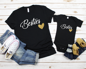 Besties - Mommy and Me Shirts - Mommy and Baby