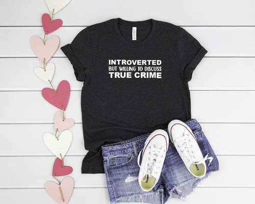 True Crime - Introvert Tee