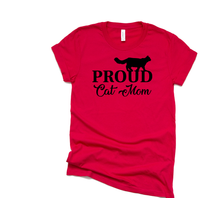 Load image into Gallery viewer, Proud Cat Mom - Cat Lovers T-Shirt