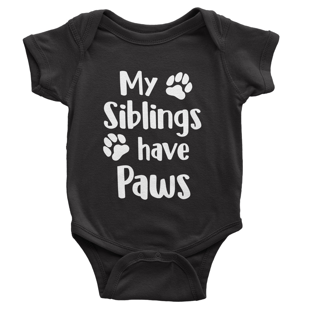 My Siblings Have Paws - Baby Bodysuit