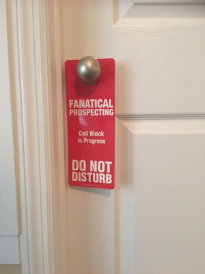 Fanatical Prospecting Door Hanger