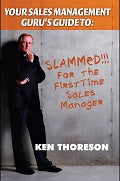 Your Sales Management Guru's Guide to: Slammed! for the First Time Sales Manager | E-book