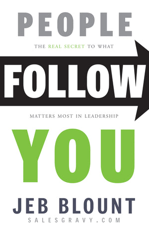 People Follow You: The Real Secret to What Matters Most in Leadership | (Autographed)Hardcover
