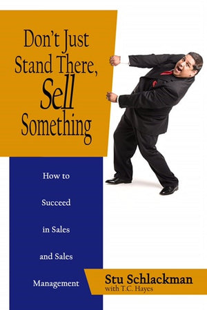 Don't Just Stand There, Sell Something | E-book