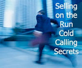 Selling on the Run - Cold Calling Secrets | MP3 Audio Instant Download