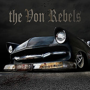 THE VON REBELS: Killing Machine (physical CD)