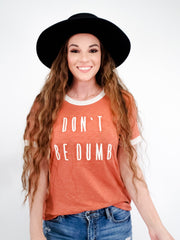 Don't Be Dumb Zig Zag Detailed Embroidery Graphic Tee