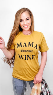 Mama Needs Some Wine Graphic Top
