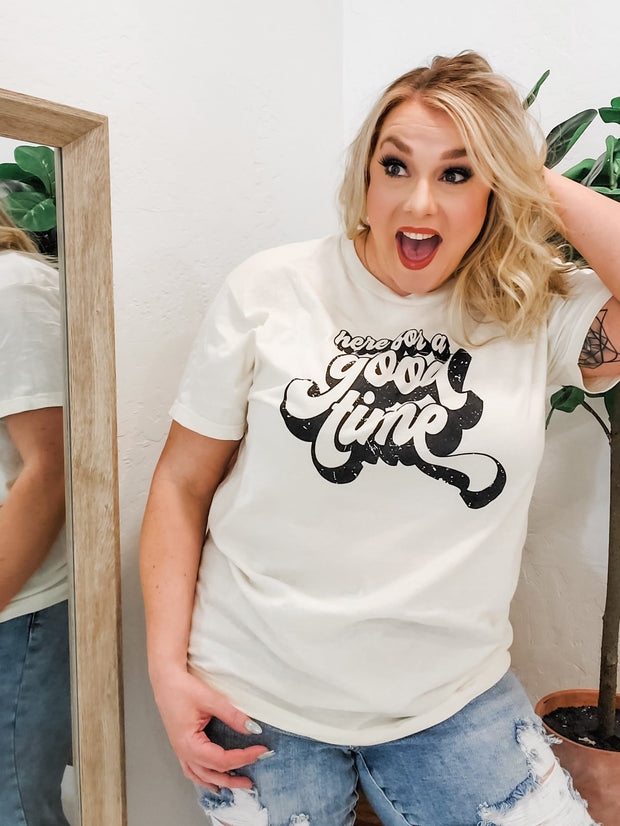 Here For A Good Time Graphic Top (S-3XL)