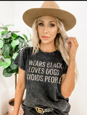 Wears Black Loves Dogs Avoids People Graphic Tee