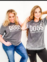Dogs Because People Suck Graphic Tee(S-3XL)