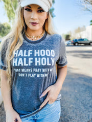 Half Holy Half Hood Graphic Top (S-3XL)