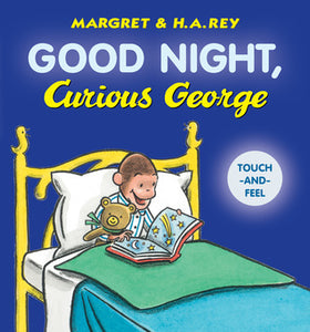 Good Night, Curious George padded board book (touch-and-feel)