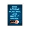 Stay Positive, work hard, and make it happen rose gold with black and white enamel pin