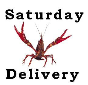 Saturday crawfish delivery