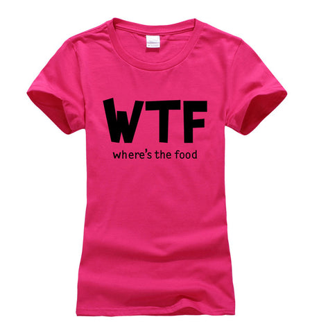 Women's Funny Diet Food T-Shirt - WTF Where's The Food