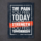 "Perseverance Canvas Wall Art - ""The Pain You Feel Today is the Strength You Feel Tomorrow"""