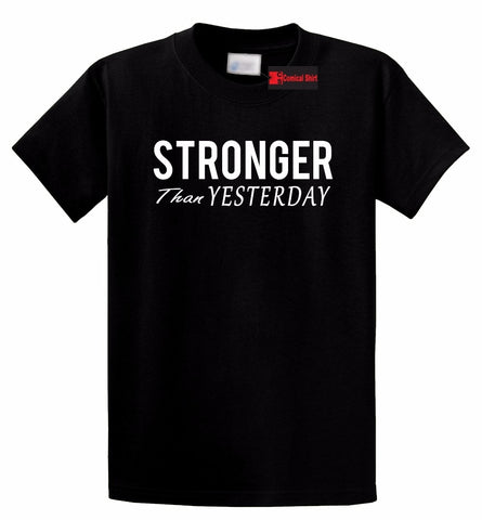 "Motivational Men's T-Shirt - ""Stronger Than Yesterday"""