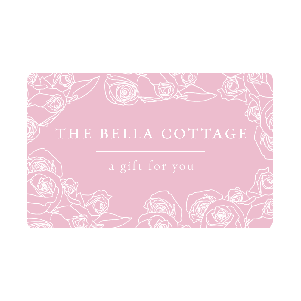 Bella Cottage Gift Card