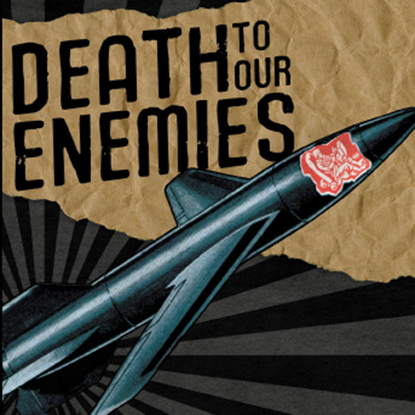Death To Our Enemies