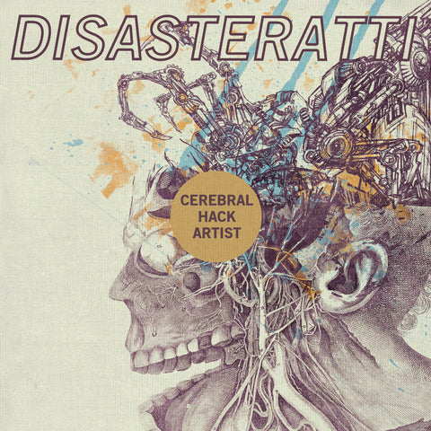 "Disasteratti ""Cerebral Hack Artist"" LP"