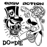 EASY ACTION - DO OR DIE 7""