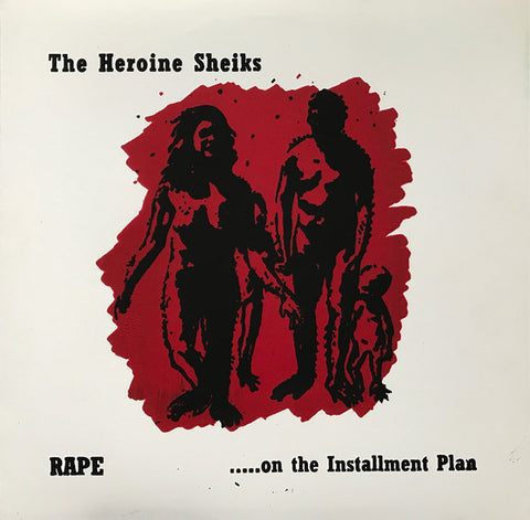HERIONE SHEIKS - RAPE... ON THE INSTALLMENT PLAN LP