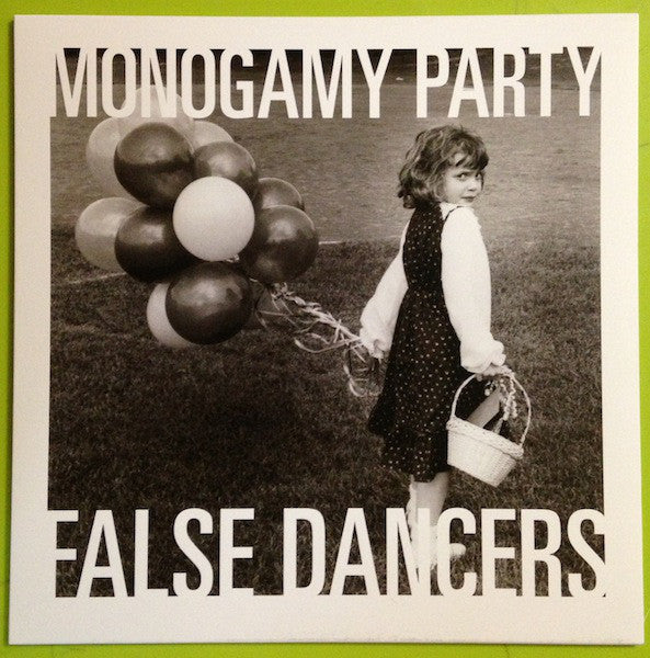 MONOGAMY PARTY - FALSE DANCERS LP