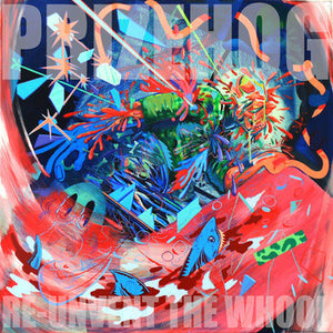 PRIZEHOG - RE-UNINVENT THE WHOOL