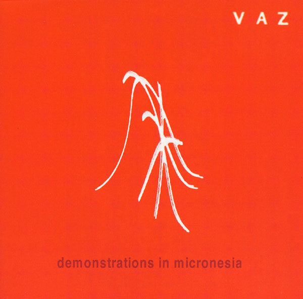 VAZ - DEMONSTRATIONS IN MICRONESIA