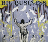 BIG BUSINESS - HEAD FOR THE SHALLOWS LP