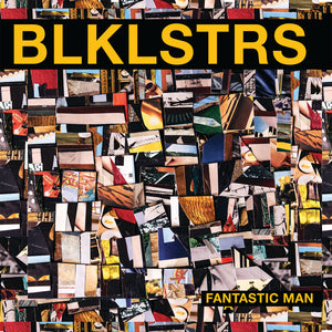 Blacklisters - Fantastic Man US pressing. Shipping September