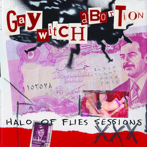"Gay Witch Abortion ""Halo of Flies Sessions"" 10"""